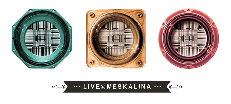 Meskalina Live