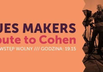 Blues Makers / Tribiute to Cohen